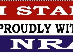 I stand proudly with the NRA Bumper Sticker